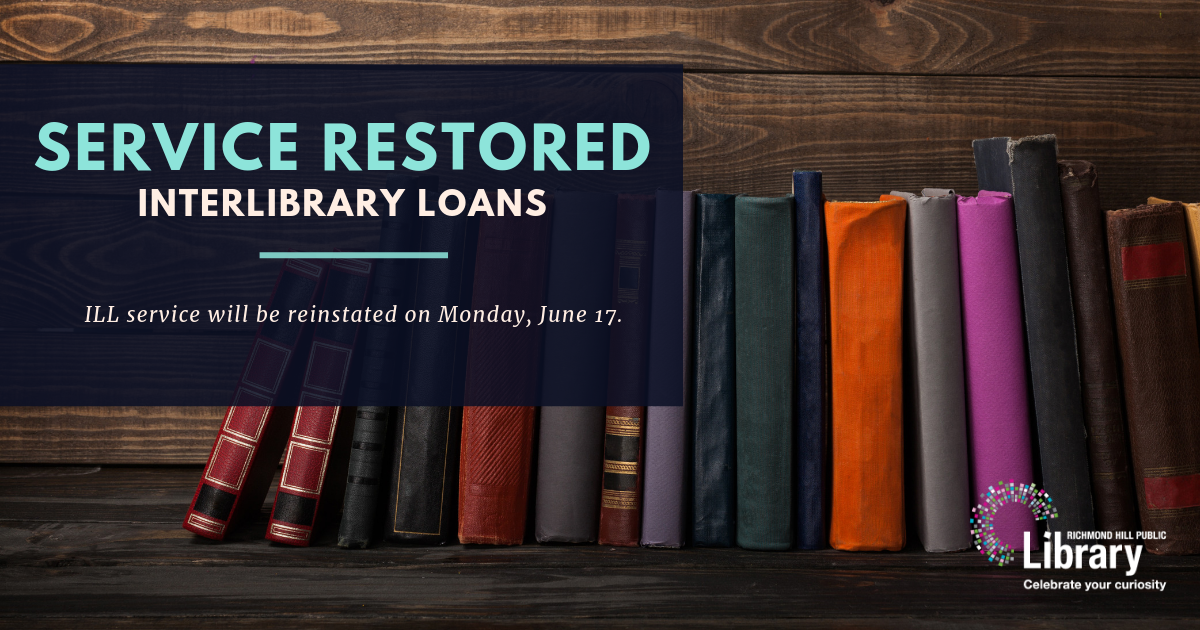 Interlibrary loan service will be reinstated on Monday, June 17.